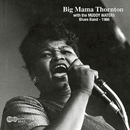 With The Muddy Waters Blues Band/Big Mama Thornton