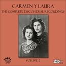 The Complete Discos Ideal Recordings, Vol. 2/Carmen y Laura