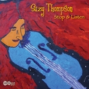 Stop & Listen/Suzy Thompson