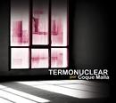 Termonuclear/Coque Malla