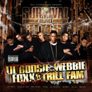 Survival Of The Fittest/Lil Boosie & Webbie