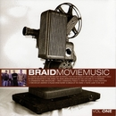 Movie Music Vol One/Braid
