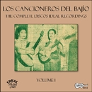 The Complete Discos Ideal Recordings, Vol. 1/Los Cancioneros del Bajio
