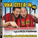 O.S.T. Una cella in due/Andrea Felli
