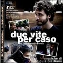 Due vite per caso (Original Soundtrack)/Louis Siciliano