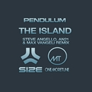 The Island (Steve Angello, AN21 & Max Vangeli Remix)/Pendulum