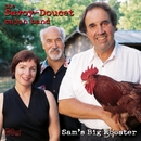 Sam's Big Rooster/The Savoy-Doucet Cajun Band