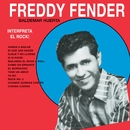 Interpreta El Rock/Freddy Fender