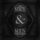 The Flood/Of Mice & Men