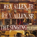 Singing Cowboys/Rex Allen Jr. And Rex Allen Sr.