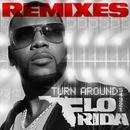 Turn Around (5,4,3,2,1) [Remixes]/Flo Rida