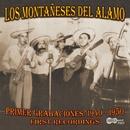 Primer Grabaciones: 1940-1950, First Recordings/Los  Montaneses Del Alamo