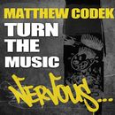 Turn The Music/Matthew Codek