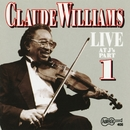 Live At J's - Part 1/Claude Williams