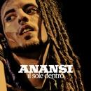 Il sole dentro/Anansi
