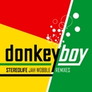 Stereolife - Jah Wobble Remixes/donkeyboy