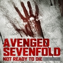 "Not Ready to Die (From ""Call of the Dead"")/Avenged Sevenfold"