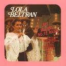 ¡Ay! Jalisco no te rajes/Lola Beltrán