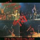 En vivo y a todo calor (En el Hollywood Palladium)/El Tri