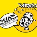 Headz Ain't Redee/Black Moon