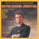 Day For Decision/Johnny Sea
