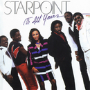 It's All Yours/Starpoint