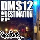 The Destination EP/DMS12