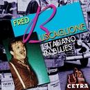 L'Italiano In Blues/Fred Buscaglione