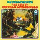 The Best Of Buffalo Springfield: Retrospective/Buffalo Springfield