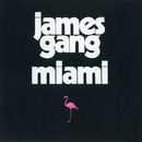 Miami/James Gang