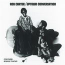 Uptown Conversation/Ron Carter