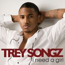 I Need A Girl (International)/Trey Songz