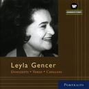 Leyla Gencer : Arias/Gianandrea Gavazzeni - Arturo Basile
