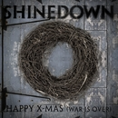 Happy X-Mas [War Is Over]/Shinedown