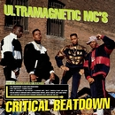 Critical Beatdown (Re-Issue)/Ultramagnetic Mcs