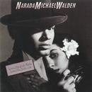 Looking At You, Looking At Me/Narada Michael Walden