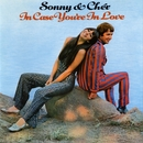 In Case You're In Love/Sonny & Cher