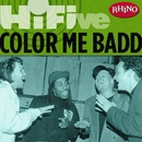 Rhino Hi-Five: Color Me Badd/Color Me Badd
