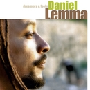 Dreamers & Fools/Daniel Lemma