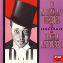 Ellington Masterpieces (with John Lewis)/American Jazz Orchestra
