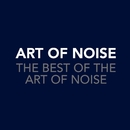 The Best Of The Art Of Noise/Art Of Noise