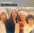 The Essentials: Ambrosia/Ambrosia