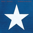 Hawks & Doves (Remastered)/Neil Young with Crazy Horse