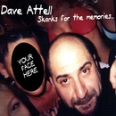 Skanks For The Memories/Dave Attell