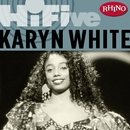 Rhino Hi-Five: Karyn White/Karyn White