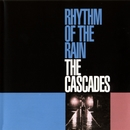 Rhythm Of The Rain/Cascades
