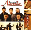 Por tu amor/Nevada
