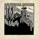 Gringos Locos/Gringos Locos