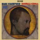 Double Cross/Hank Crawford