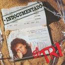 El Indocumentado/El Tri